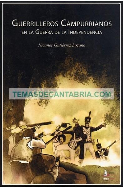 GUERRILLEROS CAMPURRIANOS EN LA GUERRA DE LA INDEPENDENCIA
