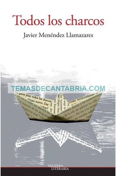 TODOS LOS CHARCOS. HISTORIAS DE MENTIRA Y OTRAS MEDIAS VERDADES