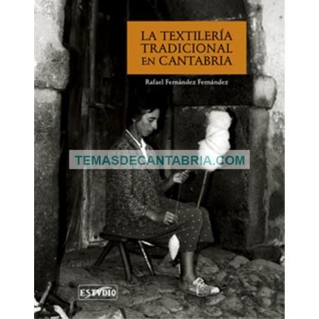 LA TEXTILERÍA TRADICIONAL EN CANTABRIA