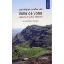 LAS VIEJAS SENDAS DEL VALLE DE SOBA Y GLOSARIO DE LA FLORA MEDICINAL