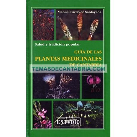 GUÍA DE LAS PLANTAS MEDICINALES DE CANTABRIA
