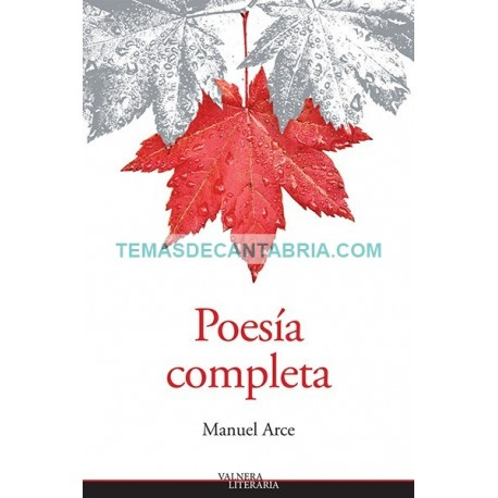 MANUEL ARCE. POESÍA COMPLETA