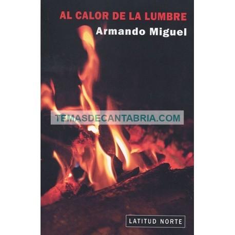 AL CALOR DE LA LUMBRE