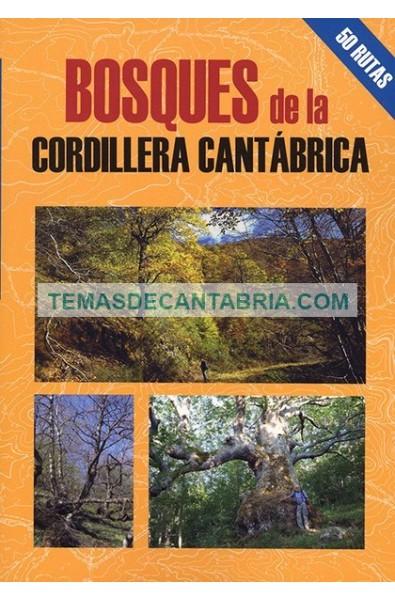 BOSQUES DE LA CORDILLERA CANTÁBRICA