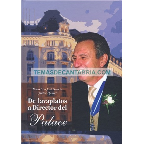 DE LAVAPLATOS A DIRECTOR DEL PALACE