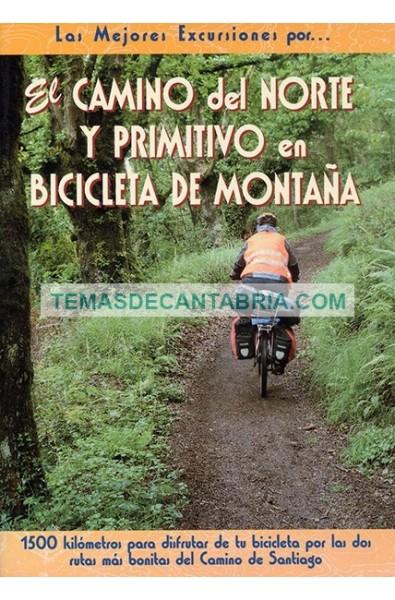 LAS MEJORES EXCURSIONES POR… EL CAMINO DEL NORTE Y PRIMITIVO EN BICICLETA DE MONTAÑA