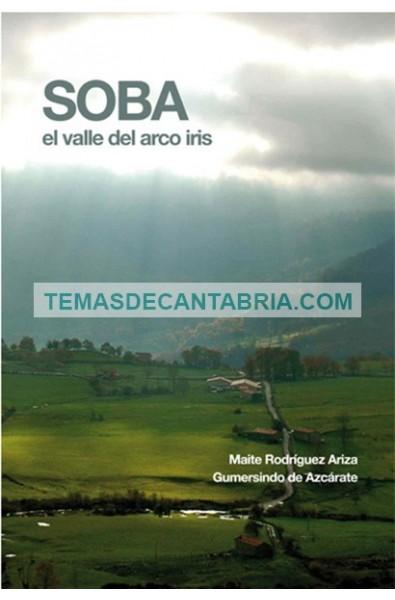 SOBA. EL VALLE DEL ARCO IRIS