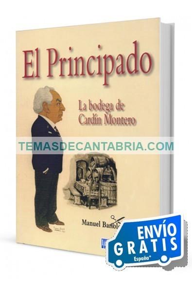 EL PRINCIPADO. LA BODEGA DE CARDÍN MONTERO