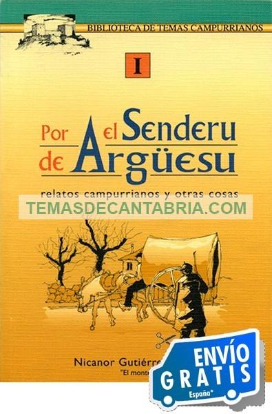 POR EL SENDERU DE ARGÜESU