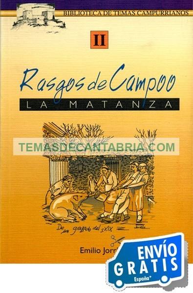 RASGOS DE CAMPOO LA MATANZA