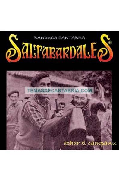ECHAR EL CAMPANU SALTABARDALES