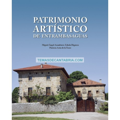 PATRIMONIO ARTÍSTICO DE ENTRAMBASAGUAS