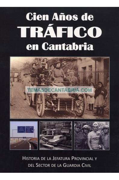 CIEN AÑOS DE TRÁFICO EN CANTABRIA