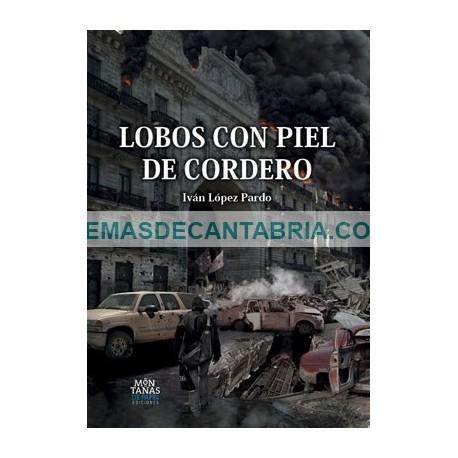 LOBOS CON PIEL DE CORDERO