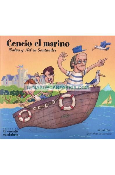 CENCIO EL MARINO. VALVA Y NEL EN SANTANDER
