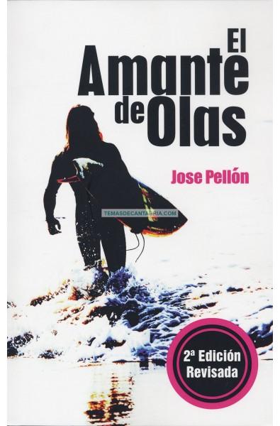 EL AMANTE DE OLAS. 2ª Edición revisada.