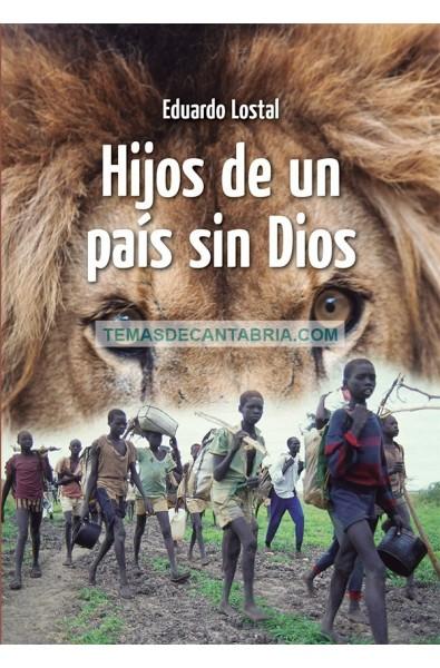 HIJOS DE UN PAÍS SIN DIOS