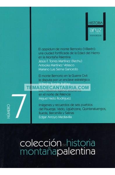 COLECCIÓN DE HISTORIA MONTAÑA PALENTINA Nº7