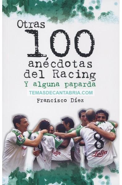 OTRAS 100 ANÉCDOTAS DEL RACING Y ALGUNA PAPARDA