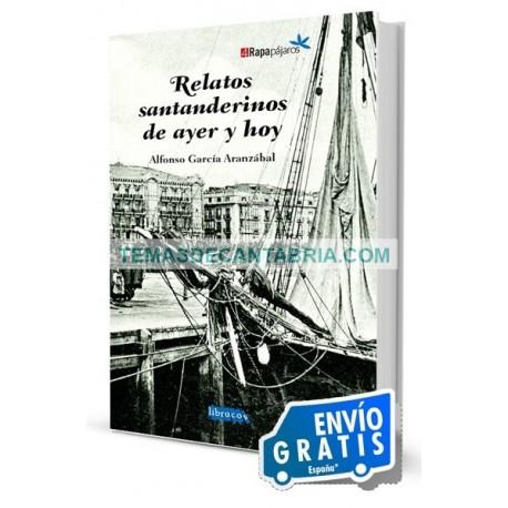 RELATOS SANTANDERINOS DE AYER Y HOY
