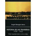 HISTORIA DE LAS TRAINERAS