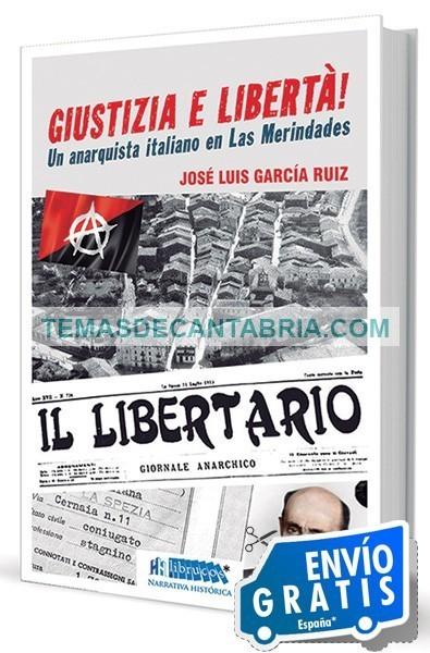 GIUSTIZIA E LIBERTÀ! UN ANARQUISTA ITALIANO EN LAS MERINDADES