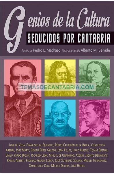 GENIOS DE LA CULTURA SEDUCIDOS POR CANTABRIA