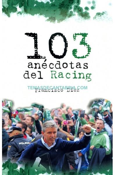 103 ANÉCDOTAS DEL RACING