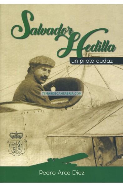 SALVADOR HEDILLA. UN PILOTO AUDAZ