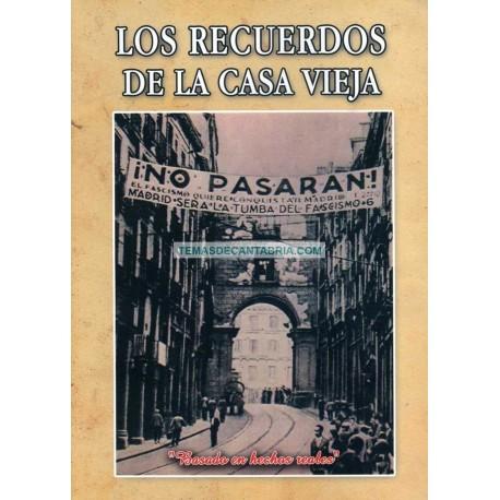 LOS RECUERDOS DE LA CASA VIEJA