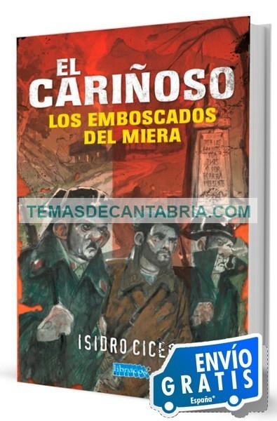 EL CARIÑOSO. LOS EMBOSCADOS DEL MIERA