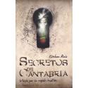 SECRETOS DE CANTABRIA. VIEJE POR LA REGIÓN INSÓLITA