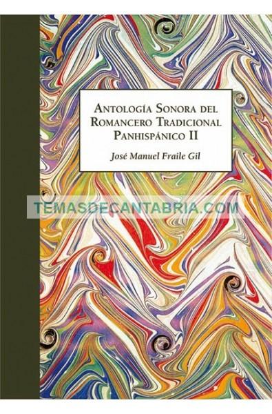ANTOLOGÍA SONORA DEL ROMANCERO TRADICIONAL PANHISPÁNICO