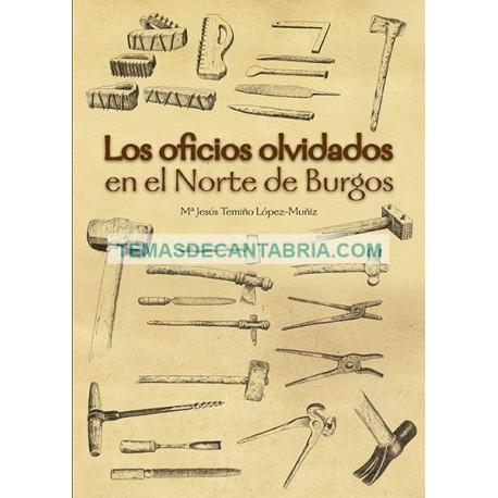 LOS OFICIOS OLVIDADOS EN EL NORTE DE BURGOS