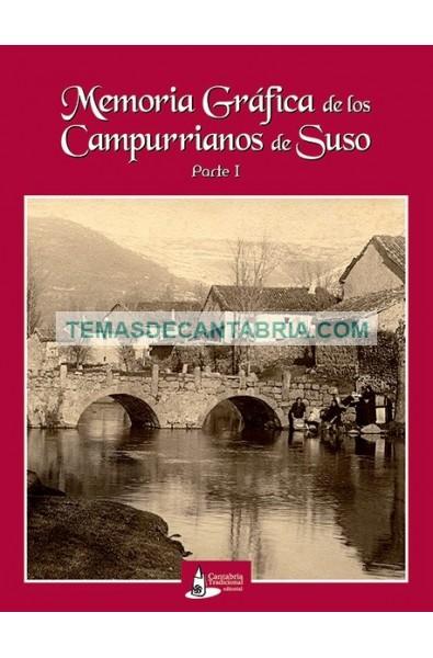 MEMORIA GRÁFICA DE LOS CAMPURRIANOS DE SUSO Parte 1