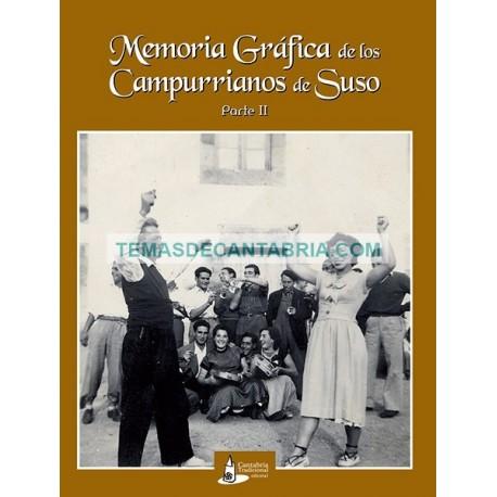 MEMORIA GRAFICA DE LOS CAMPURRIANOS DE SUSO Parte 2