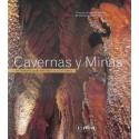 CAVERNAS Y MINAS. PATRIMONIO SUBTERRANEO DE CANTABRIA