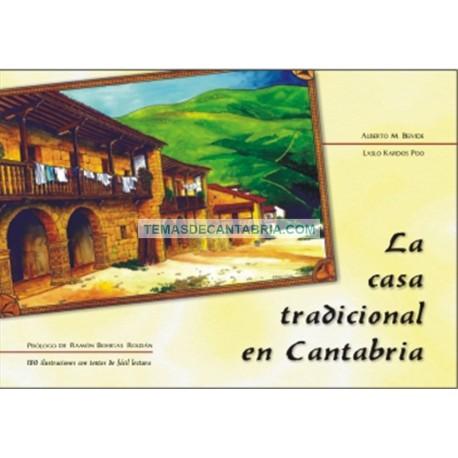 LA CASA TRADICIONAL EN CANTABRIA
