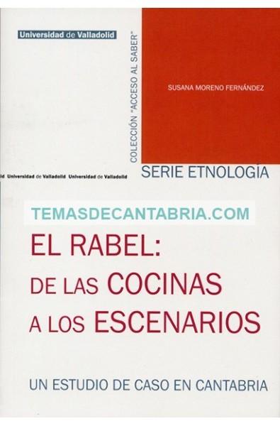 EL RABEL: DE LAS COCINAS A LOS ESCENARIOS. UN ESTUDIO DE CASO EN CANTABRIA