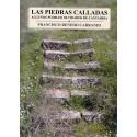 LAS PIEDRAS CALLADAS. ALGUNOS PUEBLOS OLVIDADOS DE CANTABRIA