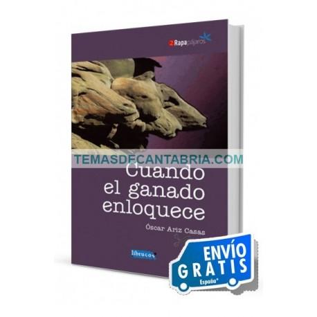 CUANDO EL GANADO ENLOQUECE