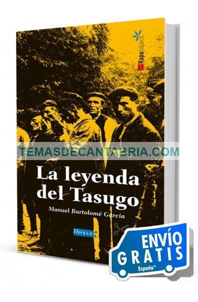 LA LEYENDA DEL TASUGO