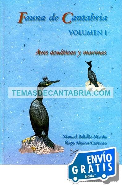 FAUNA DE CANTABRIA. VOL. 1 AVES ACUÁTICAS