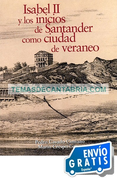 ISABEL II Y LOS INICIOS DE SANTANDER