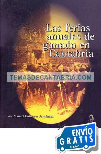 LAS FERIAS ANUALES DE GANADO EN CANTABRIA