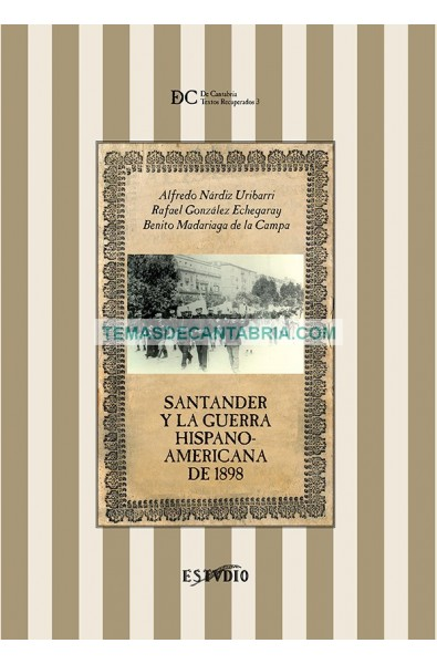 SANTANDER Y LA GUERRA HISPANO-AMERICANA DE 1898