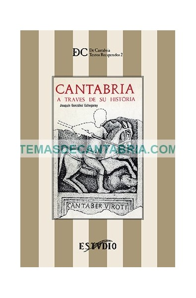 CANTABRIA A TRAVES DE SU HISTORIA