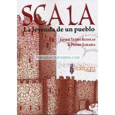 SCALA. LA LEYENDA DE UN PUEBLO