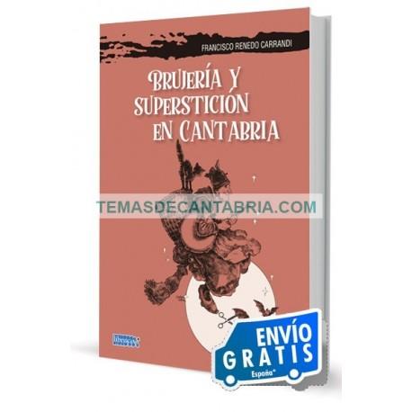 BRUJERÍA Y SUPERSTICIÓN EN CANTABRIA