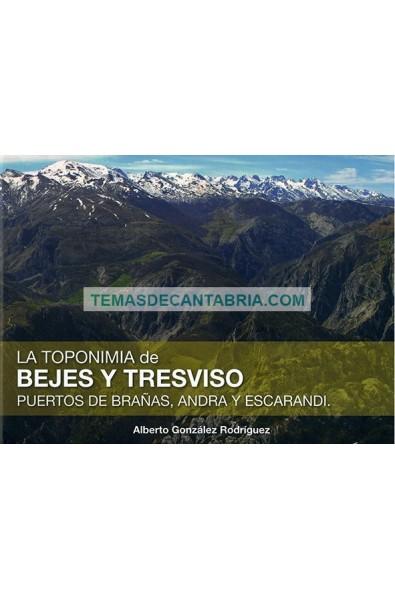 LA TOPONIMIA DE BEJES Y TRESVISO. PUERTOS DE BRAÑAS, ANDARA Y ESCARANDI
